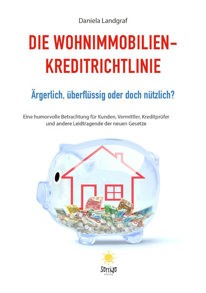 Die Wohnimmobilien-Kreditrichtlinie - von Daniela Landgraf