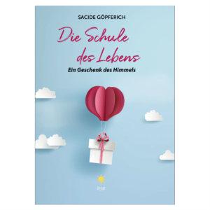 Sacide Göpferich - Die Schule des Lebens